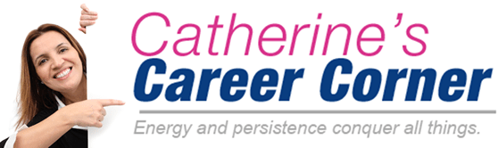 Catherine's Career Corner